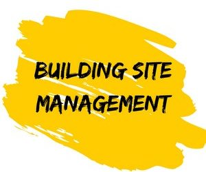 Building Site Management