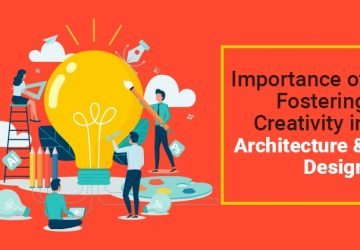 Importance of Fostering Creativity in Architecture & Design