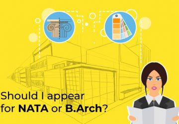 SHOULD I APPEAR FOR NATA OR JEE B.ARCH?