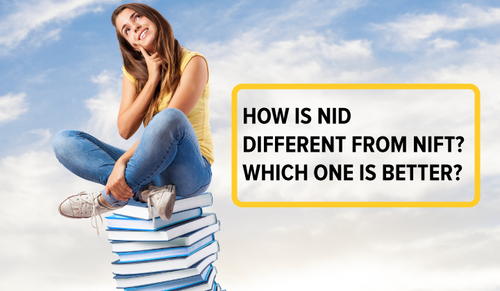 How is NID different from NIFT? Which one is better?