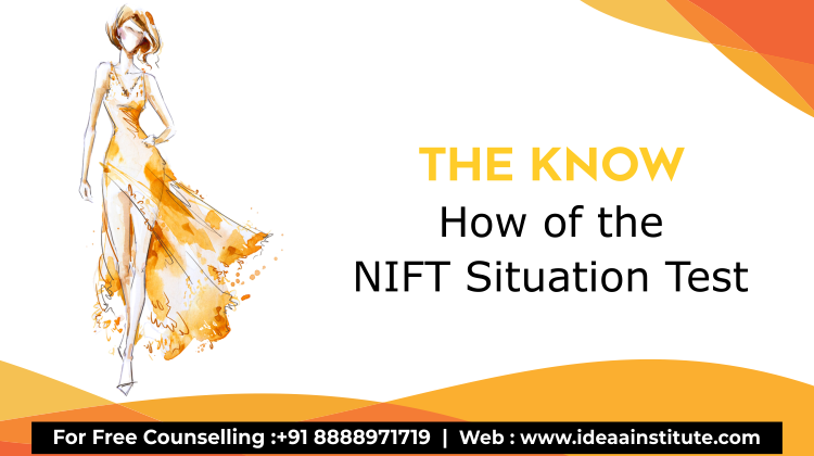The Know-How of The NIFT Situation Test